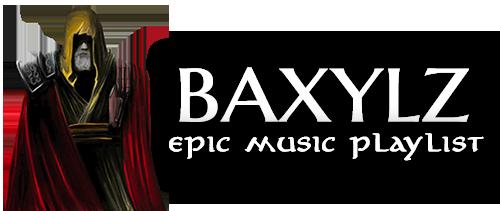 Baxylz - Best Epic Music Playlist